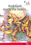 And God Made the Beasts... (Read & Respond Series) Paperback