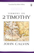 Sermons on 2 Timothy Hardback