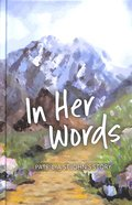 In Her Words: Patricia St John's Story Hardback