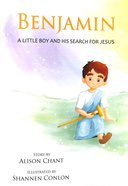 Benjamin: A Little Boy and His Search For Jesus Paperback