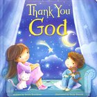 Thank You God Padded Board Book