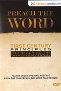 Preach the Word - First Century Principles For Reaching the Twenty-First Century DVD