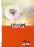 Changing Seasons (#13 in The God Quest Series) Booklet