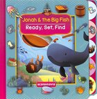 Jonah and the Big Fish (Ready, Set, Find Series) Board Book