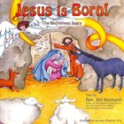 Jesus is Born!: The Bethlehem Story Paperback