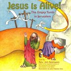 Jesus is Alive!: The Empty Tomb in Jerusalem Paperback