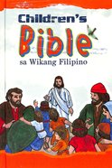 Tagalog Children's Bible Sa Wikang Filipino Illustrated Hardback