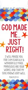 God Made Me Just Right (10 Pack) (Bible Basics Bookmark Series)