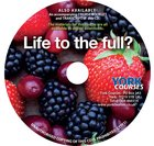 Life to the Full? (Cd-Audio) (York Courses Series) CD