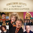 Homecoming Artists Sing Songs Bill & Gloria CD