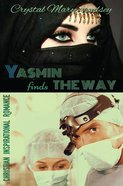 Yasmin Finds the Way Paperback
