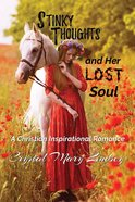 Stinky Thoughts and Her Lost Soul Paperback