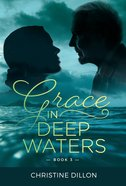 Grace in Deep Waters (#03 in Grace Series) Paperback