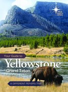 Your Guide to Yellowstone and Grand Teton National Parks Spiral