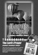 Lord's Prayer, the : Praying It, Meaning It, Living It (Transcript) (York Courses Series) Booklet