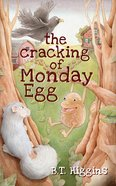 The Cracking of Monday Egg Paperback