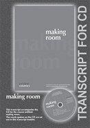 Making Room (Transcript) (York Courses Series) Booklet