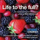 Life to the Full? (Course Booklet) (York Courses Series) Booklet