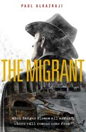 The Migrant Paperback