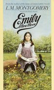 Emily of New Moon (#01 in Emily Novels Series) Mass Market
