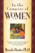 In the Company of Women Paperback