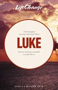 Luke (Lifechange Study Series) Paperback
