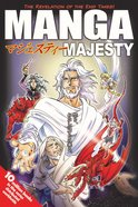 Manga Majesty: The Revelation of the End Times! (Manga Books For Teens Series)