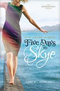 Five Days in Skye (#01 in Macdonald Family Series) Paperback