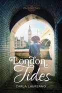 London Tides (#02 in Macdonald Family Series) Paperback