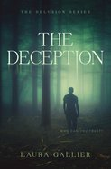 The Deception (#02 in The Delusion Series) Hardback