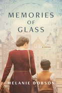 Memories of Glass Hardback