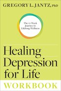 Healing Depression For Life (Workbook) Paperback