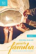 Devocional En Un Ano Para La Familia One Year Family Devotional (Vol 2) Paperback