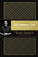 The One Year Uncommon Life Daily Challenge Hardback