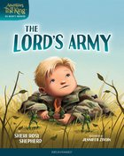 The Lord's Army (#02 in Adventures With The King: His Mighty Warrior Series) Hardback