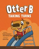 Taking Turns (#05 in Otter B Series) Hardback