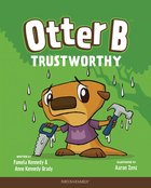 Trustworthy (#06 in Otter B Series) Hardback