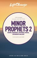 Minor Prophets 2 (Lifechange Study Series) Paperback