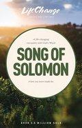 Song of Solomon (Lifechange Study Series) Paperback