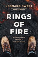 Rings of Fire: Walking in Faith Through a Volcanic Future Paperback