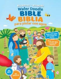 Water Doodle Bible / Biblia De Pintar Con Agua (Bilingual)