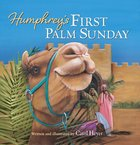 Humphrey's First Palm Sunday Board Book