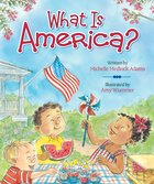 What is America? Board Book