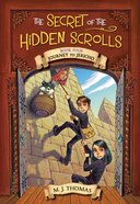 Journey to Jericho (#04 in The Secret Of The Hidden Scrolls Series) Paperback