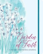 Garden of Faith: A 365-Day Devotional Journal Paperback