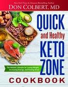Quick and Healthy Keto Zone Cookbook eBook
