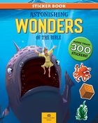 Astonishing Wonders of the Bible (More Than 300 Stickers) Paperback