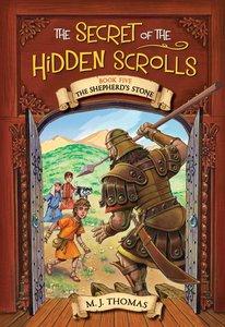 The Shepherds Stone (#05 in The Secret Of The Hidden Scrolls Series)