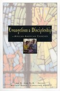 Evangelism and Discipleship in the African American Church Paperback