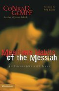 Mealtime Habits of the Messiah Paperback